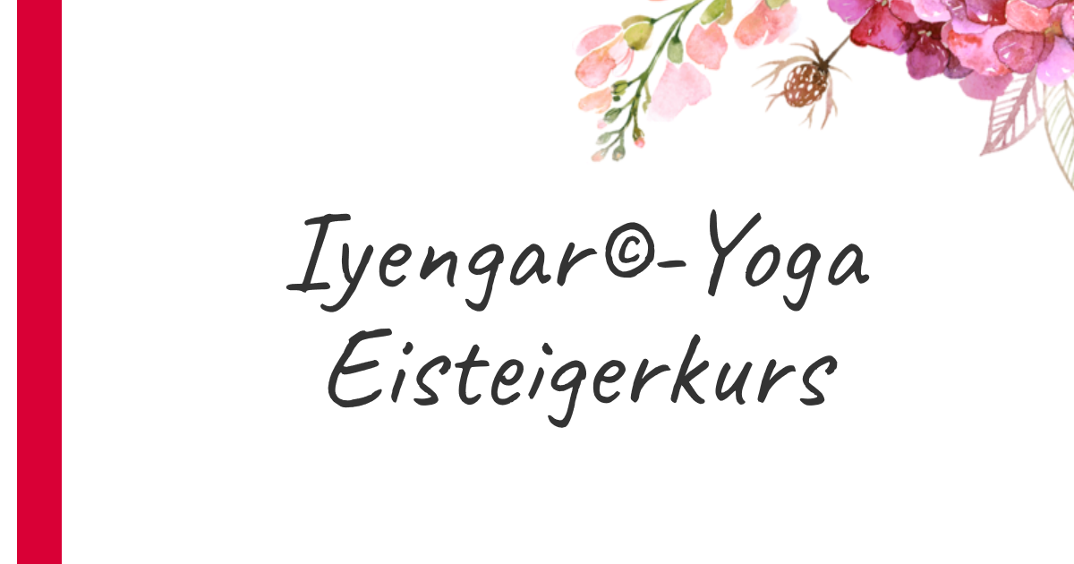 Iyengar-Yoga Einsteigerkurs
