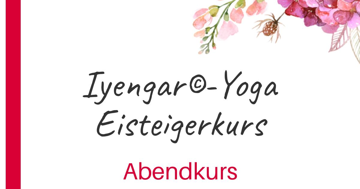 Iyengar-Yoga Einsteigerkurs Abends